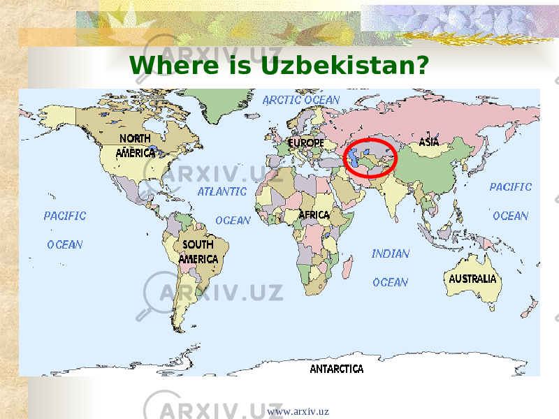 Where is Uzbekistan? www.arxiv.uz
