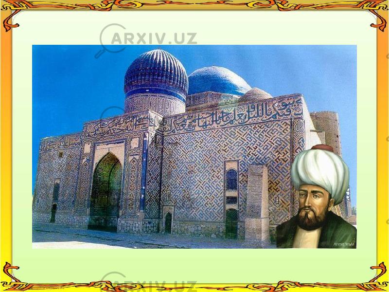 Ahmad Yassaviy Ta'lim-tarbiya To'g'risida