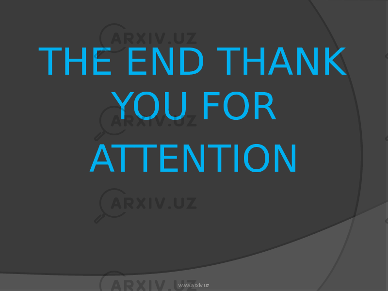 THE END THANK YOU FOR ATTENTION www.arxiv.uz